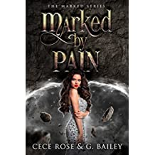 Marked by Pain (The Marked Series Book 2)