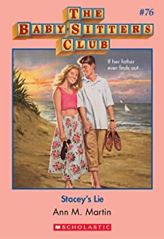 The Baby-Sitters Club #76: Stacey's Lie (Baby-sitters Club (1986-1999)) by [Martin,Ann M., Martin, Ann M.]