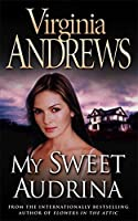 My Sweet Audrina by Virginia Andrews(1983-04-28)