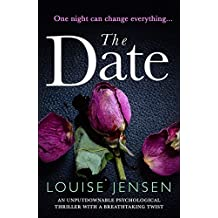 The Date: An unputdownable psychological thriller with a breathtaking twist