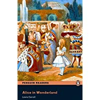 Penguin Readers: Level 2 ALICE IN WONDERLAND (MP3 PACK) (Penguin Readers (Graded Readers))