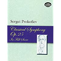 Prokofiev: Classical Symphony, Opus 25 in Full Score