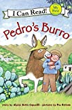 Pedro's Burro (My First I Can Read)
