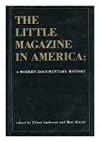 Little Magazine in America: A Modern Documentary History