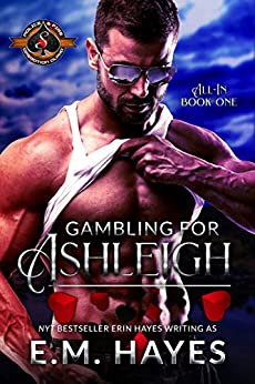 Gambling for Ashleigh (Police and Fire: Operation Alpha) (All In Book 1) by [Hayes, E.M., Alpha, Operation]