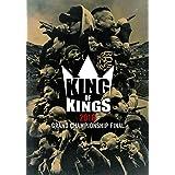 KING OF KINGS 2016 -GRAND CHAMPIONSHIP FINAL-