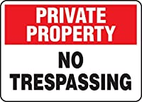 Accuform Signs MATR962VP Plastic Safety Sign Legend PRIVATE PROPERTY NO TRESPASSING 7 Length x 10 Width x 0.055 Thickness Red/Black on White [並行輸入品]