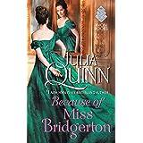 Because of Miss Bridgerton: A Bridgerton Prequel