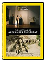 The Lost Tomb Of Alexander The Great [DVD]