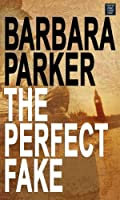 The Perfect Fake (Platinum Mystery Series)