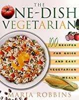 The One-Dish Vegetarian