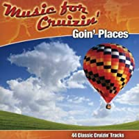 Music for Cruzin': Goin' Places