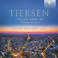 Yann Tiersen: Piano Music by Jeroen van Veen