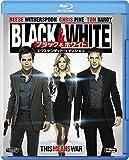 Black&White/ブラック&ホワイト エクステンデッド・エディション [AmazonDVDコレクション] [Blu-ray]