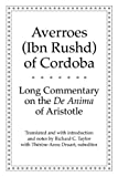 Long Commentary on the De Anima of Aristotle (Yale Library of Medieval Philosophy Series)