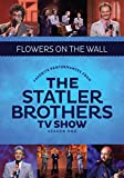 Best of the Statler Brothers T.V. Shows: Flowers [DVD] [Import]