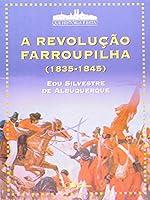 A Revolução Farroupilha