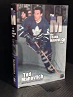 The Big M: The Frank Mahovlich Story