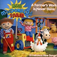 Farmer's Work Is Never Done by New Macdonald's Farm (2007-05-03)