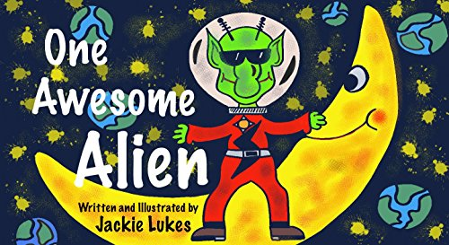 One Awesome Alien by [Lukes, Jackie]