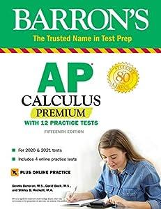 AP Calculus Premium: With 12 Practice Tests (Barron's Test Prep) (English Edition)