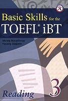 Basic Skills for the TOEFL iBT 3 Reading Book