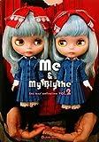 Me & My Blythe 2(ミーアンドマイブライス2) (CWCブックス)