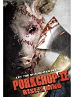 Porkchop II: Rise of the Rind [DVD] [Import]
