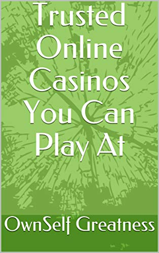 Trusted Online Casinos You Can...