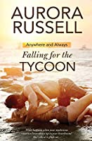 Falling for the Tycoon (Anywhere and Always)