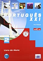 Portugues Xxi (Segundo O Novo Acordo Ortografico): Livro Do Aluno + CD 2