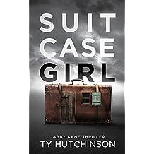Suitcase Girl: SG Trilogy Book 1 (Abby Kane FBI Thriller 7)