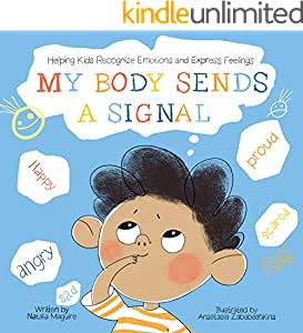 My Body Sends a Signal: Helping Kids Recognise Emotions and Express Feelings (Anger Management for Kids, Kids Book, Toddler Book, Children's Book, Picture Book) (English Edition)