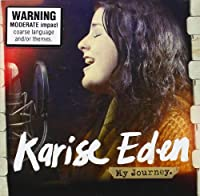 My Journey by Karise Eden