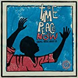 The Time for Peace Is Now - Gospel Music About Us
