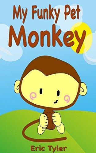My Funky Pet Monkey (Bedtime S...