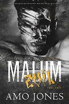 Malum: Part 2 (The Elite Kings' Club Book 5) by [Jones, Amo]