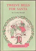 Twelve Bells for Santa