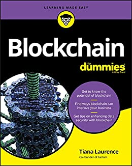 Blockchain For Dummies (For Dummies (Computer/Tech)) by [Laurence, Tiana]