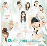 Only you(初回限定盤C)(DVD付)