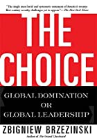 The Choice: Global Domination or Global Leadership