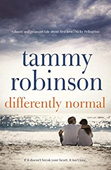 Differently Normal: A spellbinding love story of hopes, dreams and sacrifice by [Robinson, Tammy]