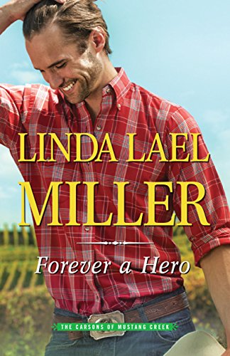 『Forever A Hero (The Carsons of Mustang Creek Book 3) (English Edition)』のトップ画像