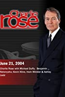 Charlie Rose with Michael Duffy; Benjamin Netanyahu; Kevin Kline Irwin Winkler & Ashley Judd (June 21 2004)【DVD】 [並行輸入品]