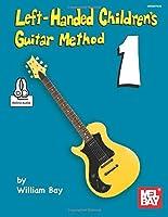 Left-Handed Children's Guitar Method [並行輸入品]