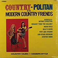 Country-Politan by the Modern Country Friends