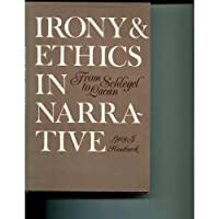 Irony and Ethics in Narrative: From Schlegel to Lacan