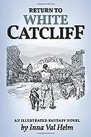 Return To White Catcliff