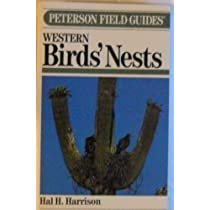 A Field Guide to Western Birds' Nests: Of 520 Species Found Hip to Music, a List of References (Peterson Field Guides)