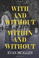 With and Without, Within and Without (Book 2 in The Maze Trilogy)